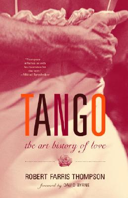 Tango By Thompson, Robert Farris